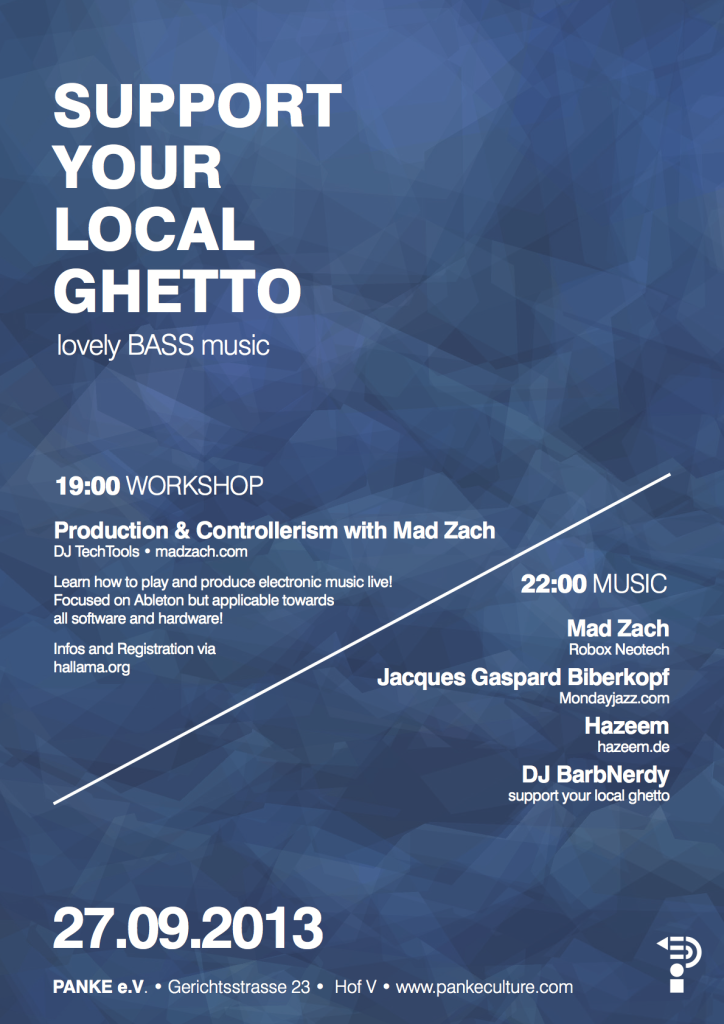 Schön Support Your Local Ghetto + DJ Tools Workshop With Mad Zach